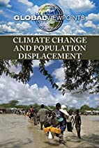 Climate change and population displacement…