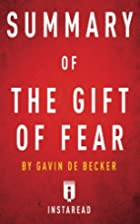 Summary of The Gift of Fear: by Gavin de…