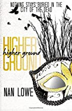 Higher Ground by Nan Lowe