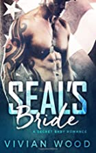 SEAL's Bride by Vivian Wood