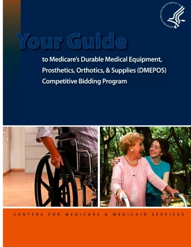 your-guide-to-medicares-durable-medical-equipment-prosthetics-orthotics-and