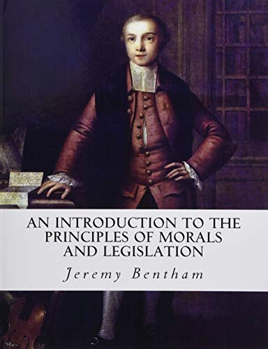 an-introduction-to-the-principles-of-morals-and-legislation