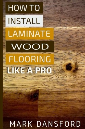 how-to-install-laminate-wood-flooring-like-a-pro