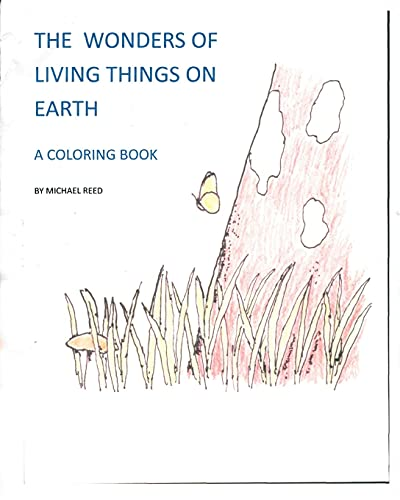 the-wonders-of-living-things-on-earth-a-coloring-book