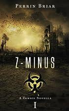 Z-Minus I by Perrin Briar