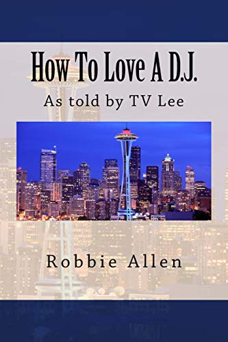 how-to-love-a-dj