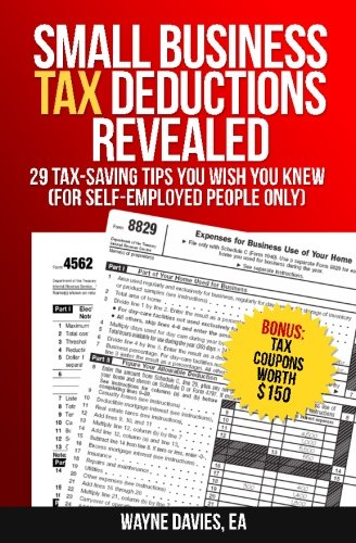 small-business-tax-deductions-revealed-29-tax-saving-tips-you-wish-you-knew-small-business-tax-tips-volume-1