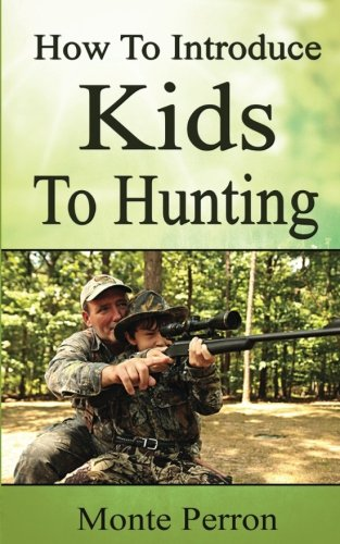 how-to-introduce-kids-to-hunting-how-to-hunt