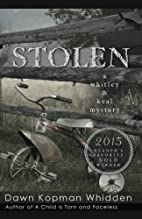 Stolen (Whitley & Keal) (Volume 3) by Dawn…