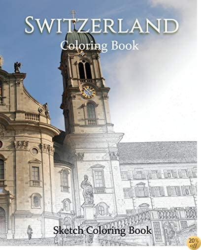 Switzerland Coloring the World: Sketch Coloring Book