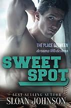 Sweet Spot (Homeruns Book 4) by Sloan…