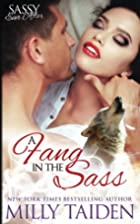 A Fang in the Sass (Sassy Ever After)…