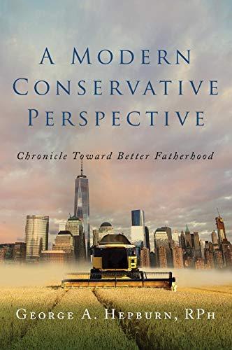 a-modern-conservative-perspective-chronicle-toward-better-fatherhood