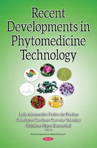 recent-developments-in-phytomedicine-technology-new-developments-in-medical-research