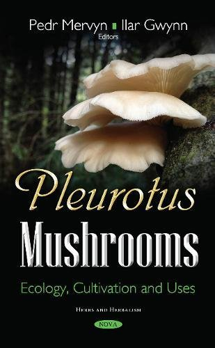 pleurotus-mushrooms-ecology-cultivation-and-uses-herbs-and-herbalism