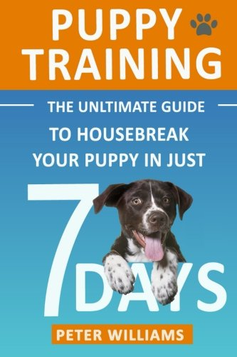 puppy-training-the-ultimate-guide-to-housebreak-your-puppy-in-just-7-days