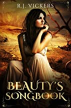 Beauty's Songbook by R. J. Vickers