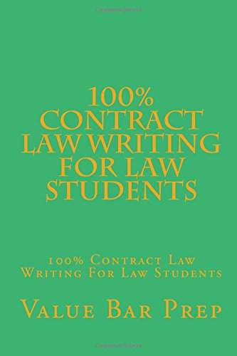 100-contract-law-writing-for-law-students-100-contract-law-writing-for-law-students
