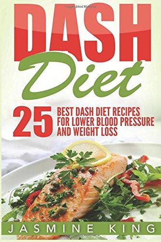 dash-diet-25-best-dash-diet-recipes-for-lower-blood-pressure-and-weight-loss-healthy-cookbook-volume-2