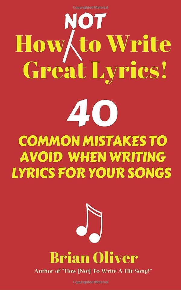 how-not-to-write-great-lyrics-40-common-mistakes-to-avoid-when-writing-lyrics-for-your-songs
