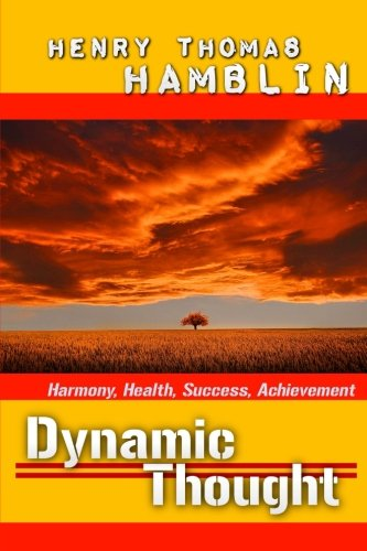 dynamic-thought-harmony-health-success-achievement-great-classics-volume-17