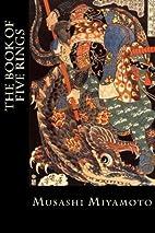 The Book of Five Rings by Musashi Miyamoto