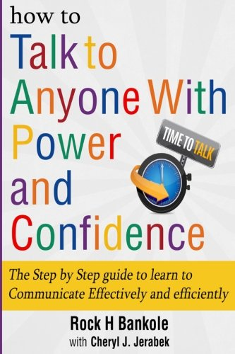 how-to-talk-to-anyone-with-power-and-confidencethe-step-by-step-guide-to-learn-how-to-communicate-effectively-and-efficiently-how-to-win-friends-and-talk-how-to-talk-to-men-volume-1