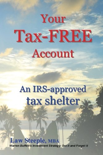 your-tax-free-account-an-irs-approved-tax-shelter