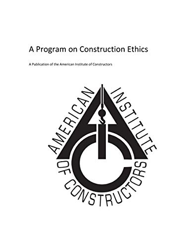 american-insitute-of-constructors-a-program-on-construction-ethics