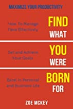Find What You Were Born For: Design Goals…