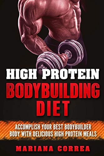 high-protein-bodybuilding-diet-accomplish-your-best-bodybuilder-body-with-delicious-high-protein-foods
