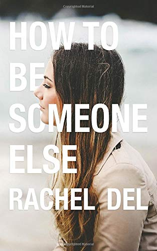 how-to-be-someone-else