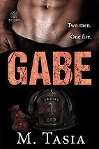 Gabe by M. Tasia