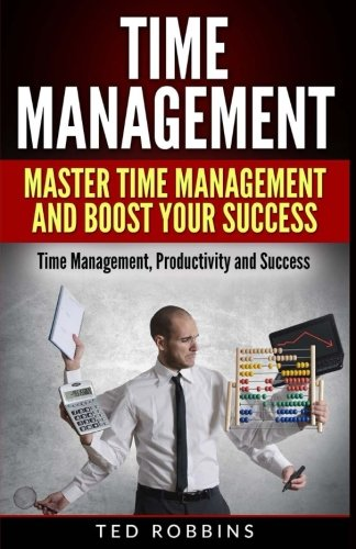 time-management-master-time-management-and-boost-your-success-time-management-productivity-and-success-time-management-manage-time-productivity-success-business