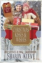 Christmas Kisses & Wishes (The Christmas…