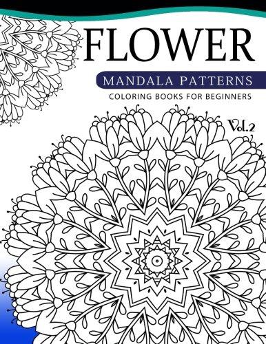 flower-mandala-patterns-volume-2-coloring-bools-for-beginners