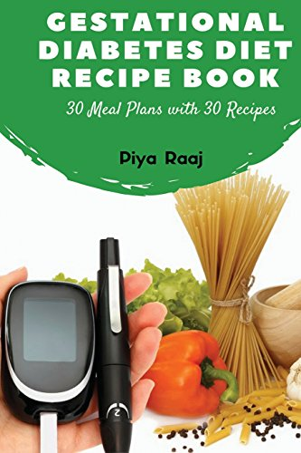 gestational-diabetes-diet-recipe-book-30-meal-plans-with-30-recipes-30-meal-plans-with-30-recipes-vegetarian-and-non-vegetarian-including-calorie-in-south-asian-indian-women-volume-2