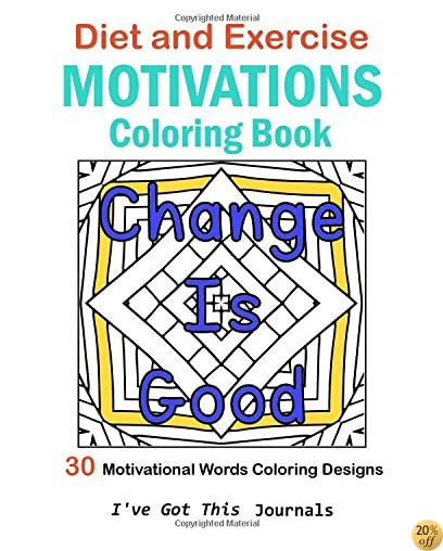 TDiet and Exercise Motivations Coloring Book: 30 Motivational Words Coloring Designs