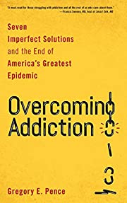 Overcoming Addiction: Seven Imperfect…
