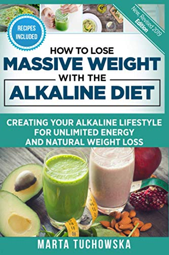 how-to-lose-massive-weight-with-the-alkaline-diet-creating-your-alkaline-lifestyle-for-unlimited-energy-and-natural-weight-loss-alkaline-detox-alkaline-diet-for-weight-loss-volume-1