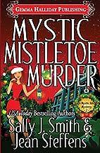 Mystic Mistletoe Murder (Mystic Isle…