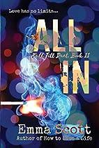 All In: Full Tilt #2 (Volume 2) by Emma…