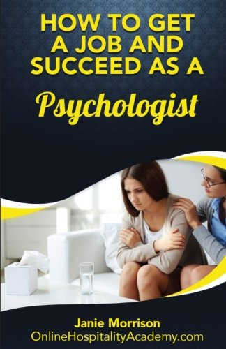how-to-get-a-job-and-succeed-as-a-psychologist