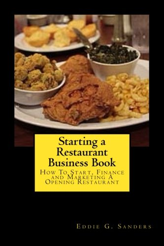 starting-a-restaurant-business-book-how-to-start-finance-and-marketing-a-opening-restaurant