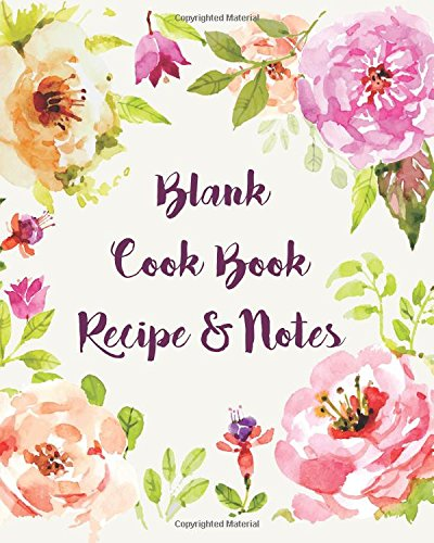 everyday-recipe-journal-blank-dessert-recipe-book-floral-collection-8-x-10-120p-cookbooks-food-wine-cooking-education-more