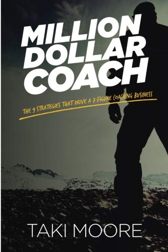 million-dollar-coach-the-9-strategies-that-drive-a-7-figure-coaching-business