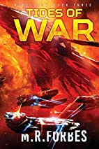Tides of War by M. R Forbes