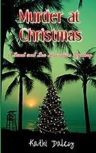 Murder at Christmas (Sand and Sea Hawaiian…