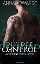 Divided Control (The Control Series) (Volume…