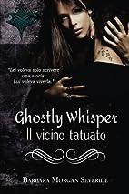 Ghostly Whisper: Il vicino tatuato…